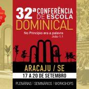 Vem aí 32ª Conferência de Escola Dominical da CPAD